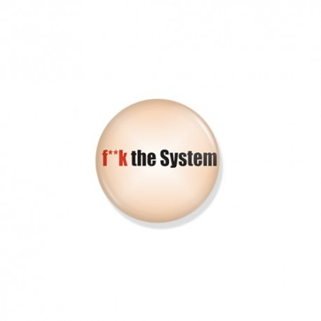 Значок f**k the System фото 1 — Shutka
