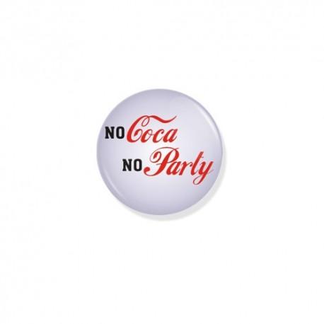 Значок NO COCA NO PARTY фото 1 — Shutka