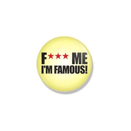 Значок F***ME  I'M FAMOUS фото 1 — Shutka
